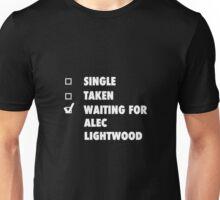 Waiting For Alec Lightwood Unisex T-Shirt