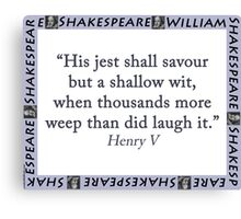 His Jest Shall Savour - Shakespeare Canvas Print