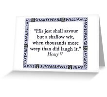 His Jest Shall Savour - Shakespeare Greeting Card