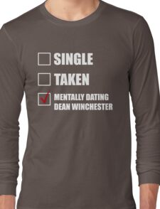 Mentally Dating Dean Whincester Long Sleeve T-Shirt