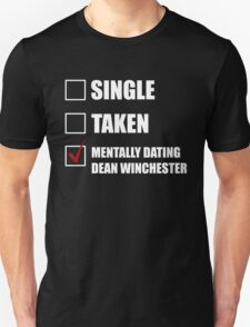 Mentally Dating Dean Whincester T-Shirt