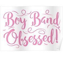 Boy band Obsessed Poster