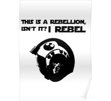 this is a rebellion isn't it? Poster