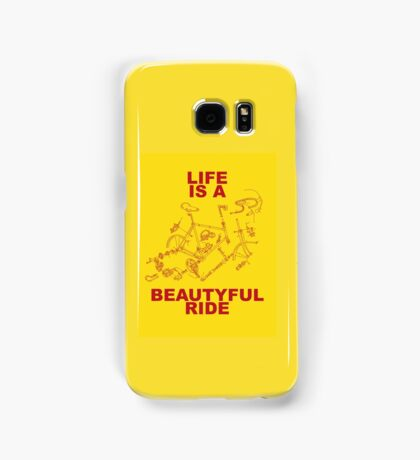 LIFE IS A BEAUTYFUL RIDE Samsung Galaxy Case/Skin