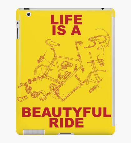 LIFE IS A BEAUTYFUL RIDE iPad Case/Skin