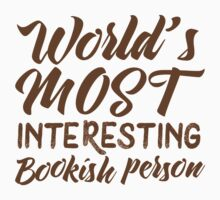 World's most interesting bookish person Kids Tee