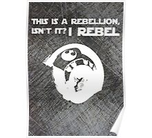 I Rebel (Steal Plate) Poster