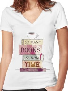 So many books Women's Fitted V-Neck T-Shirt