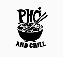 Pho And Chill Unisex T-Shirt