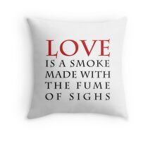 LOVE comforteth like sunshine after rain Throw Pillow