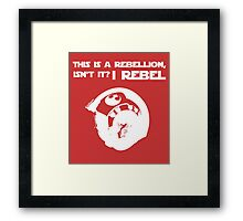 I Rebel (White) Framed Print