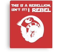 I Rebel (White) Canvas Print