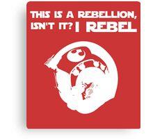 I Rebel (White) Canvas Print