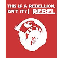 I Rebel (White) Photographic Print