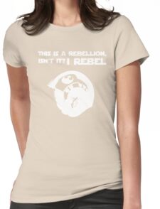 I Rebel (White) Womens Fitted T-Shirt