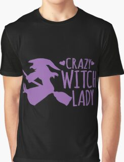 Crazy Witch Lady  Graphic T-Shirt