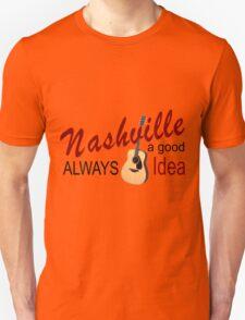 Nashville Always a Good Idea T-Shirt