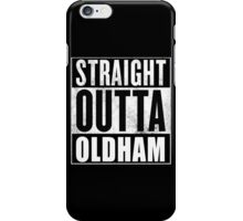 Straight Outta Oldham iPhone Case/Skin