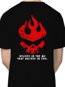 Gurren lagann - Believe in the me that believes in you. Classic T-Shirt