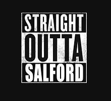 Straight Outta Salford Classic T-Shirt