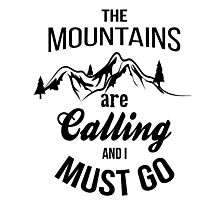 typograph Mountains are calling Photographic Print