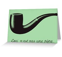 is this a  pipe? Greeting Card