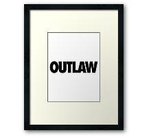 OUTLAW Framed Print