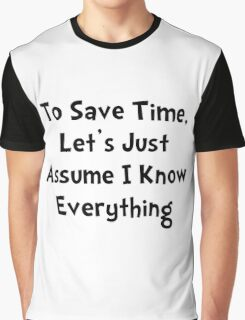 Know Everything Graphic T-Shirt