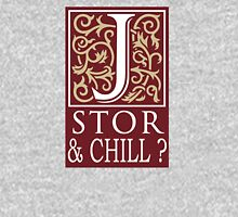 JSTOR AND CHILL ? Unisex T-Shirt