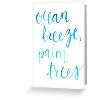 Ocean Breeze, Palm Trees Greeting Card