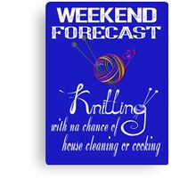 weekend forecast KNITTING-women's sthirt Canvas Print