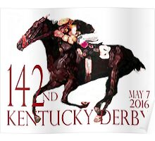 142nd Kentucky Derby May 7, 2016 Poster