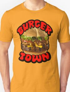 Come on Down to Burger Town Unisex T-Shirt
