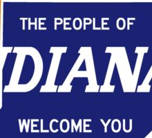 """The People of Indiana Welcome You"", Vintage Road Sign 70s, USA Sticker"