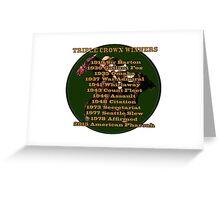 Horse Racing Triple Crown Winners Greeting Card