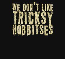 Tricksy Hobbitses Unisex T-Shirt