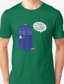 I Don't Think We're in Gallifrey Anymore... T-Shirt