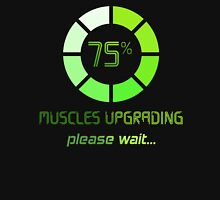 Muscles Upgrading Unisex T-Shirt