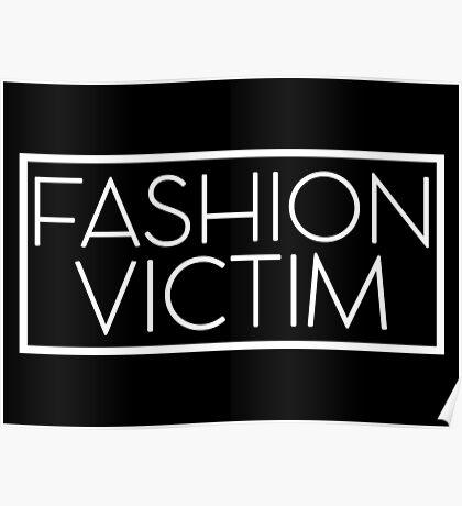 Fashion Victim Poster