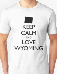 KEEP CALM and LOVE WYOMING T-Shirt
