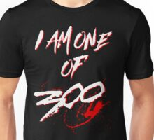 I AM ONE OF 300. (BLACK-EDITION) Unisex T-Shirt