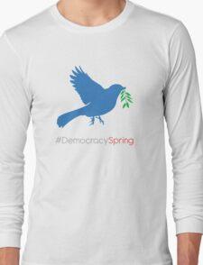 #DemocracySpring Long Sleeve T-Shirt
