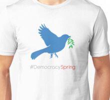 #DemocracySpring Unisex T-Shirt