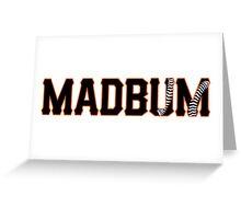 Madbum Greeting Card