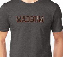 Madbum Unisex T-Shirt
