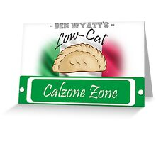 Low-Cal Calzone Zone Greeting Card