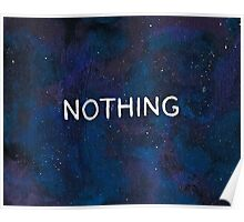 NOTHING ~ Galaxy Print Poster