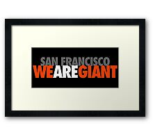 We Are Giant Framed Print