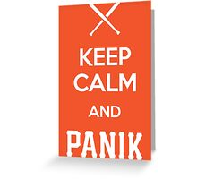 KCP - Keep Calm and Panik Greeting Card