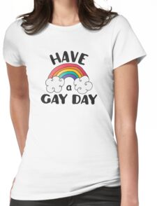 Have A Gay Day Funny LGBT Womens Fitted T-Shirt